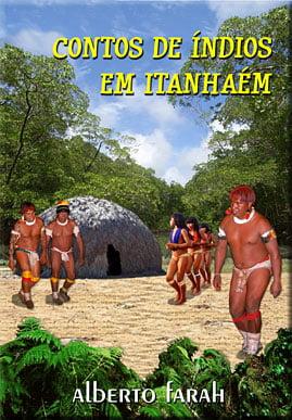 Livro - Contos de Índios em Itanhaém - Alberto Farah