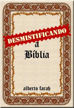Livro - Desmistificando a Bíblia - Alberto Farah