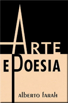 Livro - Arte e Poesia - Alberto Farah