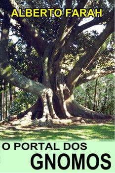 Livro - O Portal dos Gnomos - Alberto Farah